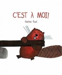 Adeline Ruel - C'est à moi !.