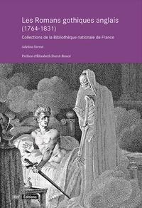 Adeline Sarrut - Les romans gothiques anglais (1764-1831) - Collections de la Bibliothèque nationale de France.