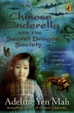 Adeline Yen Mah - Chinese Cinderella and the Secret Dragon Society.