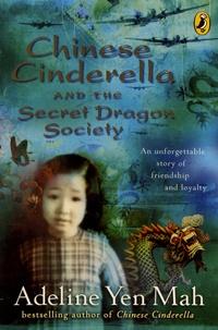 Adeline Yen Mah - Chinese Cinderella and the Secret Dragon Society.