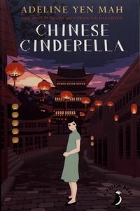 Adeline Yen Mah - Chinese Cinderella.