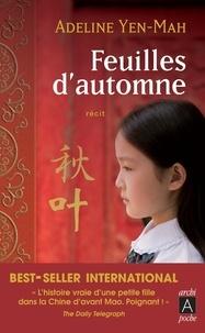 Adeline Yen Mah - Feuilles d'automne.