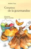 Adeline Yzac - Comptines de la gourmandise.