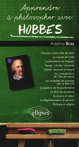Adelino Braz - Apprendre à philosopher avec Hobbes.
