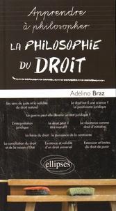 Adelino Braz - La philosophie du droit.