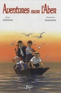 Adelson - Aventures sur l'Aber.