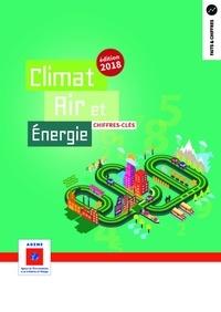 Ademe Ademe - Climat, Air et Energie - Chiffres clés - édition 2018.