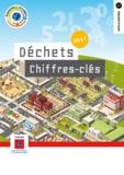Ademe Ademe - Déchets chiffres-clés - Edition 2017.