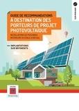 Ademe Ademe - Guide de recommandations à destination des porteurs de projets photovoltaïques - Installations de puissance inférieures à 100 kWc-Implantations sur bâtiments.