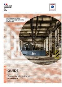 ADEME - Guide économie circulaire et urbanisme - Une Démarche, des Outils pour construire son projet.