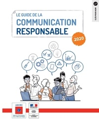 ADEME - Le guide de la communication responsable.