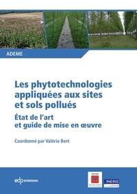 ADEME - Les phytotechnologies appliquées aux sites et sols pollués - Etat de l'art et guide de mise en oeuvre.