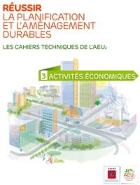 ADEME - Réussir la planification et l'aménagement durables N° 3 : Activités économiques.