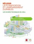 ADEME - Réussir la planification et l'aménagement durables N° 4 : Ecosystèmes dans les territoires.