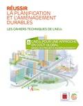 ADEME - Réussir la planification et l'aménagement durables N° 6 : L'AEU2 pour une approche en coût global dans les projets d'aménagement.
