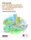 ADEME - Réussir la planification et l'aménagement durables - Guide méthodologique.