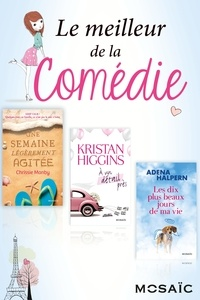 Adena Halpern et Kristan Higgins - Le meilleur de la comédie.