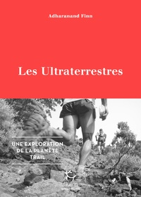 Adharanand Finn - Les Ultraterrestres.