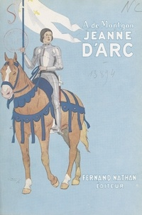 Adhémar de Montgon et  Lauve - Jeanne d'Arc.