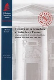 Adhémar Esmein - Histoire de la procédure criminelle en France et spécialement de la procédure inquisitoire, depuis le XIIIe siècle jusqu'à nos jours.
