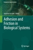 Stanislav Gorb - Adhesion and Friction in Biological Systems.