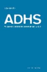 ADHS - Wie lebhafte Kinder für krank erklärt werden.