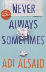 Adi Alsaid - Never Always Sometimes.