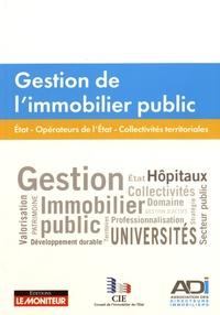 ADI et  CIE - Gestion de l'immobilier public.