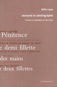 Adilia Lopes - Anonymat et autobiographie.