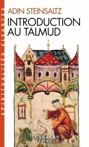 Adin Steinsaltz - Introduction au Talmud.