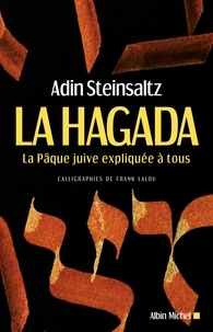 Adin Steinsaltz - La Hagada - La Pâque juive expliquée à tous.