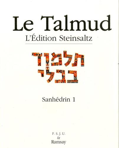 Adin Steinsaltz - Le Talmud - Tome 6, Sanhédrin 1.