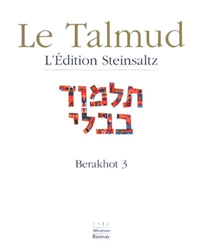 Adin Steinsaltz - Le Talmud - Tome 9, Berakhot 3.