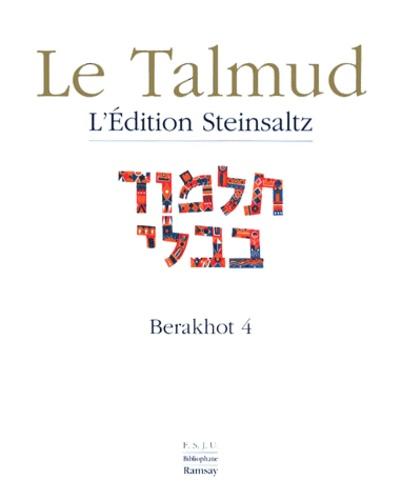 Adin Steinsaltz - Le Talmud - Tome 8, Berakhot 4.