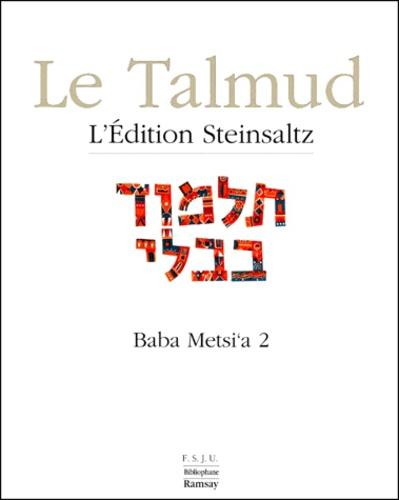 Adin Steinsaltz - Le Talmud - Tome 12, Baba Metsi'a 2.