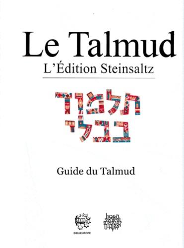 Adin Steinsaltz - Le Talmud - Guide et lexiques.