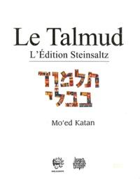 Adin Steinsaltz - Le Talmud - Tome 24, Mo'ed Katan.