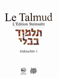 Adin Steinsaltz - Le Talmud - Tome 26, Kidouchin 1.