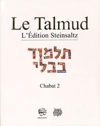 Le Talmud- Tome 33, Chabat 2 - Adin Steinsaltz |