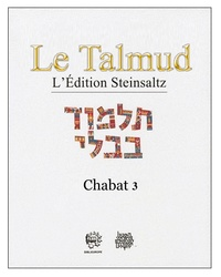 Adin Steinsaltz - Le Talmud - Tome 34, Chabat 3.