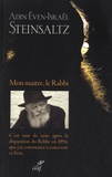 Adin Steinsaltz - Mon maître, le Rabbi.