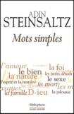 Adin Steinsaltz - Mots simples.