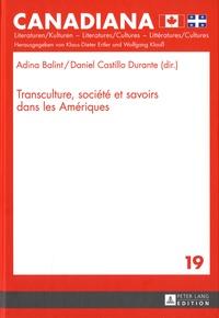 Adina Balint et Daniel Castillo Durante - Transculture, société et savoirs dans les Amériques.