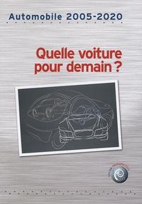 ADIT - Automobile 2005-2020 - Quelle voiture pour demain ?.