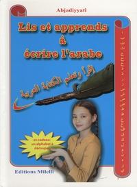 Adjadiyyati - Lis et apprends à écrire l'arabe - Méthode illustrée de lecture et d'écriture.