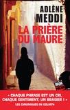 Adlène Meddi - La prière du Maure.