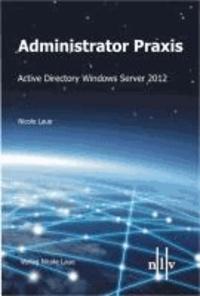 Administrator Praxis - Active Directory Windows Server 2012.