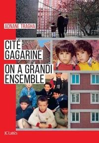 Adnane Tragha - Cité Gagarine - On a grandi ensemble.
