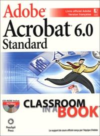 Adobe - Adobe Acrobat 6.0 Standard. 1 Cédérom