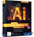 Adobe Illustrator CC - Das umfassende Handbuch - auch für CS6 geeignet.